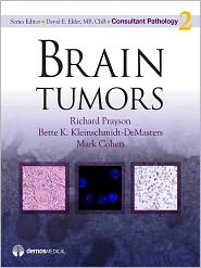 MD, David E. Elder, MB, ChB, Mark Cohen, MD, Richard Prayson, MD  Bette K. Kleinschmidt-DeMasters - Brain Tumors