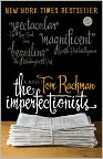 Book Cover Image. Title: The Imperfectionists, Author: by Tom  Rachman