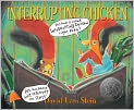 Book Cover Image. Title: Interrupting Chicken, Author: by David Ezra Stein