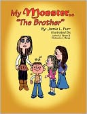 My Monster..The Brother by Jamie Furr: Book Cover