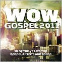 CD Cover Image. Title: WOW Gospel 2011 - 30 Of the Year's Top Gospel Artists and Songs