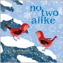 Book Cover Image. Title: No Two Alike, Author: by Keith Baker