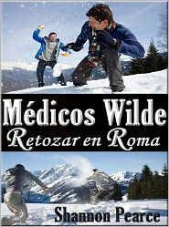 Shannon Pearce - Medicos Wilde - Retozar en Roma