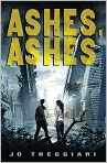 Book Cover Image. Title: Ashes, Ashes, Author: by Jo Treggiari