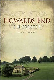 E. M. Forster - Howards End (Classic Literature)
