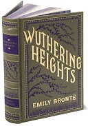 Wuthering Heights (Barnes & Noble Collectible Editions)