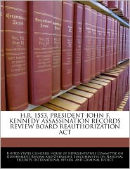 H.R. 1553, President John F. Kennedy Assassination Records