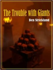 Ben Strickland - The Trouble with Giants