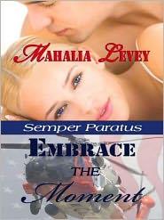 Mahalia Levey - Embrace the Moment