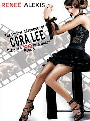 Renee Alexis - The Further Adventures of Cora Lee
