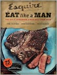Book Cover Image. Title: Eat Like a Man:  The Only Cookbook a Man Will Ever Need, Author: by Ryan D'Agostino