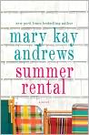 Book Cover Image. Title: Summer Rental, Author: by Mary Kay Andrews