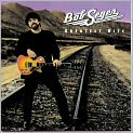 CD Cover Image. Title: Greatest Hits, Artist: Bob Seger & the Silver Bullet Band