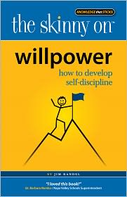 Jim Randel - The Skinny on Willpower
