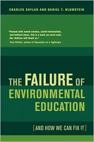 The Failure of Environmental Education ...