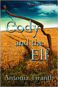Antonia Tiranth - Cody and the Elf