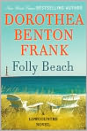 Book Cover Image. Title: Folly Beach, Author: by Dorothea Benton Frank