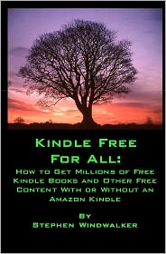 Kindle Free for All: How to Get Millions of Free Kindle