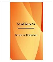 Moliere - Tartuffe Ou l'Imposteur [ By: Moliere ]