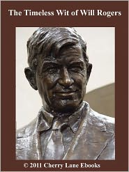 The Timeless Wit of Will Rogers
