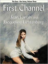 Jacqueline Lichtenberg Jean Lorrah - First Channel (Sime~Gen Book 3)