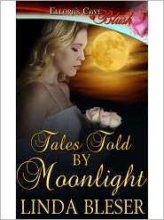 Linda Bleser - Tales Told by Moonlight