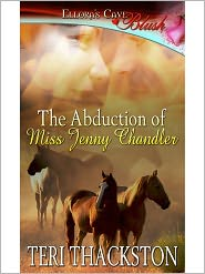 Teri Thackston - The Abduction of Miss Jenny Chandler