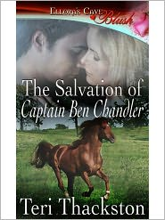 Teri Thackston - The Salvation of Captain Ben Chandler