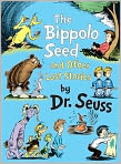 Book Cover Image. Title: The Bippolo Seed and Other Lost Stories, Author: by Dr. Seuss