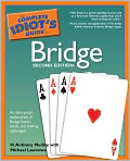Book Cover Image. Title: The Complete Idiot's Guide to Bridge, Author: by H. Anthony Medley