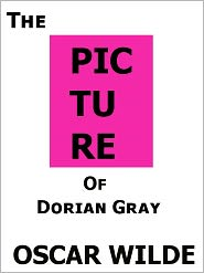 Oscar Wilde - The Picture of Dorian Gray- Special NOOK Edition- Full Version!