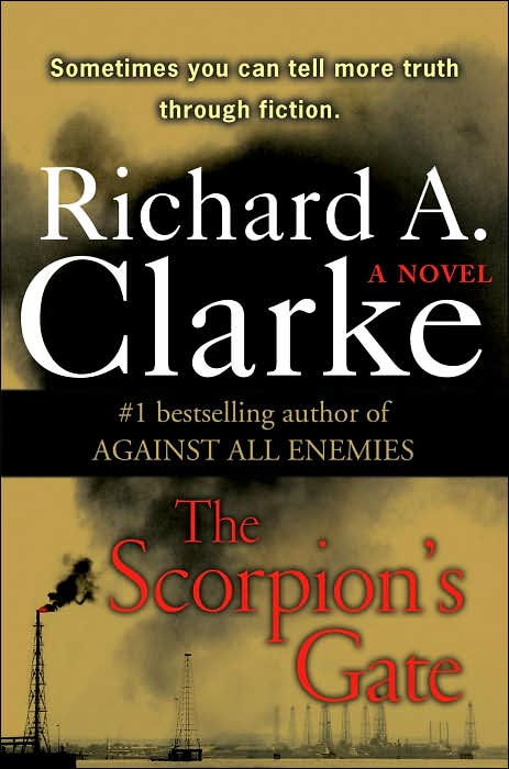 Richard A Clarke - Scorpions Gate