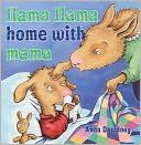 Llama Llama Home with Mama by Anna Dewdney: Book Cover