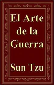 Sun Tzu - El Arte de la Guerra (The Art of war)