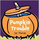 Pumpkin Trouble