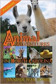 Jennifer Bean Bower - Animal Adventures in North Carolina: Piedmont