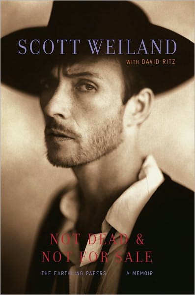 book cover of Not Dead and Not for Sale by Scott Weiland
