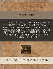 Greenes Farevvell To Follie Sent To Courtiers And Scholers,