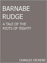 Charles Dickens - Barnaby Rudge- A Tale of the Riots of 'Eighty
