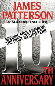 Maxine Paetro James Patterson - 10th Anniversary - Free Preview: The First 30 Chapters