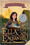 Book Cover Image. Title: Ella Enchanted, Author: by Gail Carson Levine