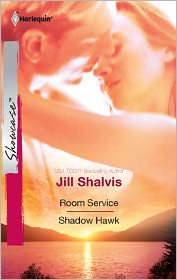 Jill Shalvis - Room Service & Shadow Hawk: Room Service\Shadow Hawk