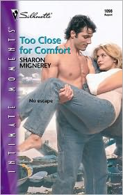 Sharon Mignerey - Too Close for Comfort