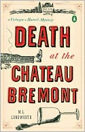 Death at the Chateau Bremont (Verlaque and Bonnet Series #1)