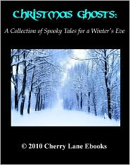 Louisa May Alcott, Charles Dickens, Joseph Sheridan Le Fanu, Amelia B. Edwards Frank Cowper - Christmas Ghosts: A Collection of Spooky Tales for a Winter's Eve