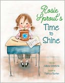 Rosie Sprout's Time to Shine by Allison Wortche: Book Cover