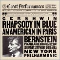 CD Cover Image. Title: Gershwin: Rhapsody in Blue, An American in Paris, Artist: Leonard Bernstein