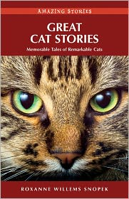 Roxanne Willems Snopek - Great Cat Stories: The Story of the Merve Wilkinson and Wildwood