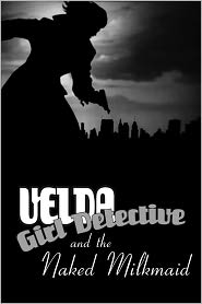 Ron Miller - Velda: Girl Detective in The Naked Milkmaid