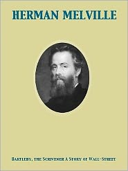 Herman melville - Bartleby, the Scrivener A Story of Wall-Street